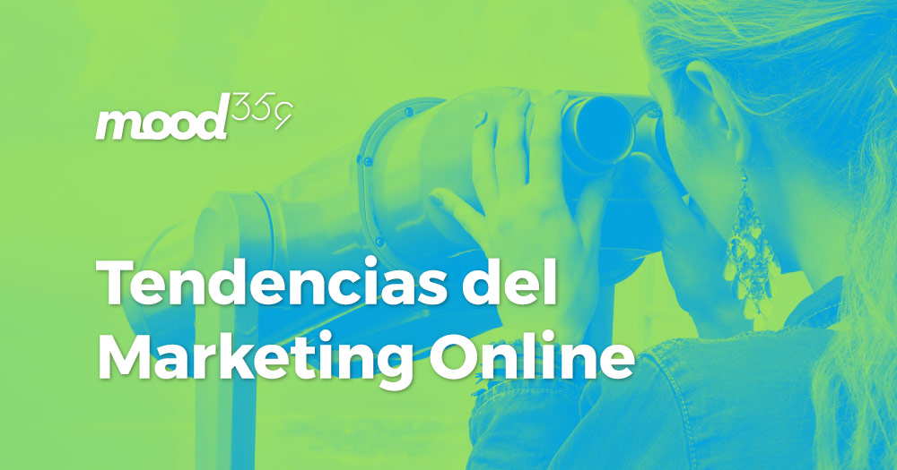 Descubre las tendencias de Marketing Online que marcarán este 2018