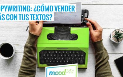 Copywriting: ¿Cómo vender más con tus textos?