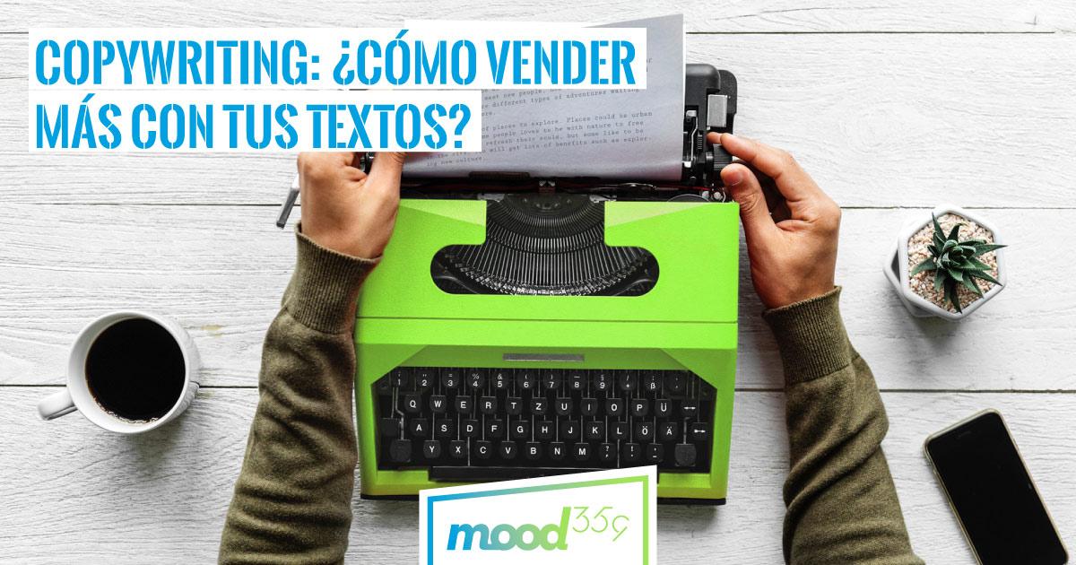 Copywriting, técnicas para vender más con tus textos
