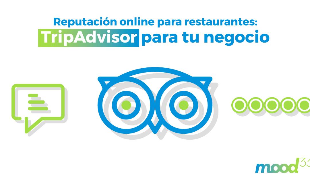 Reputación online para restaurantes: TripAdvisor para tu negocio