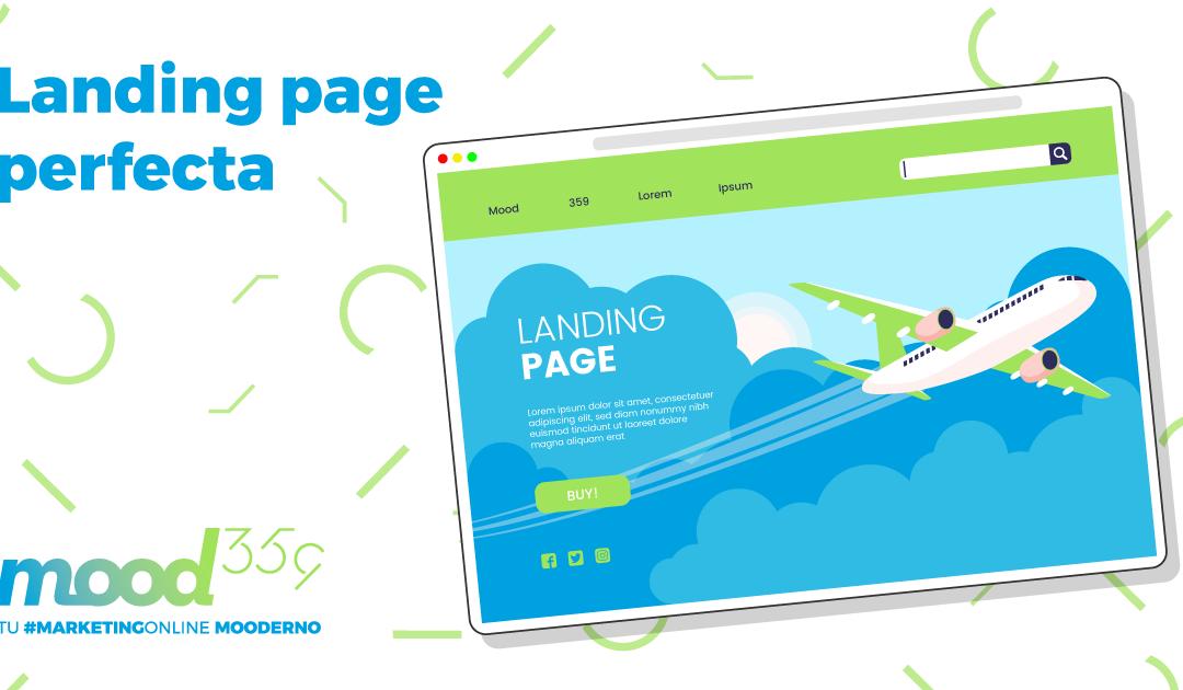 ¿Cómo crear una Landing Page perfecta? Características y claves