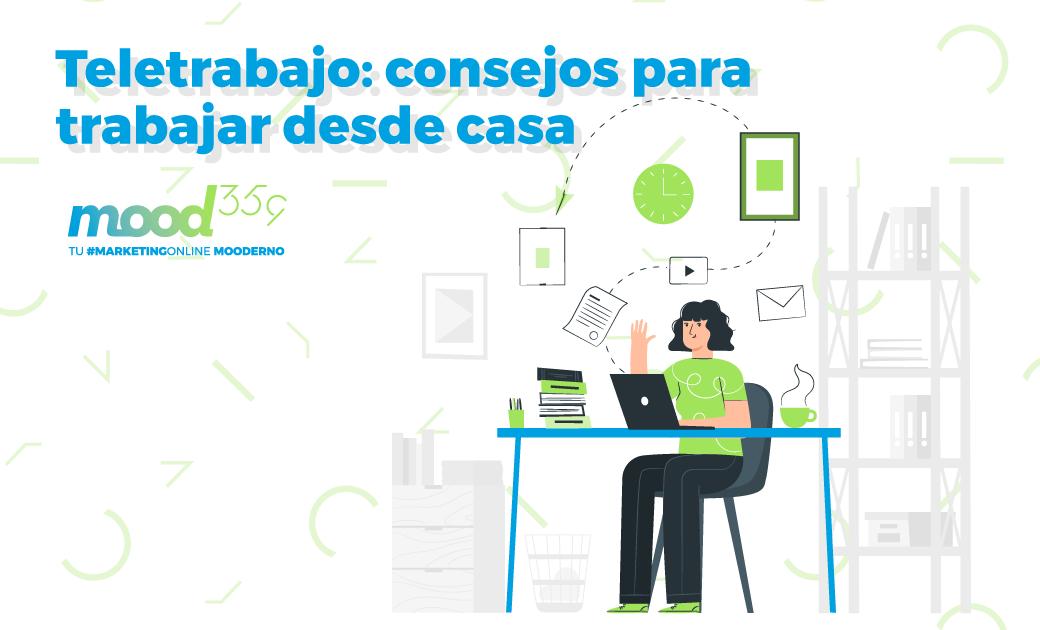 Teletrabajo: consejos para trabajar desde casa