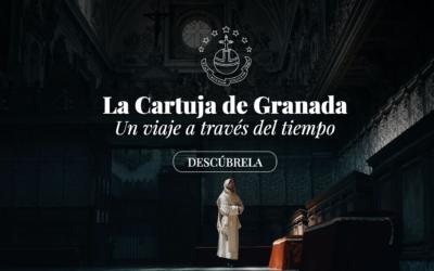 La Cartuja de Granada, un viaje a través del tiempo